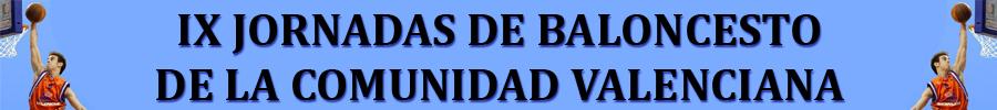 IX Jornadas de Baloncesto de la Comunidad Valenciana