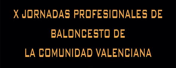 X Jornadas Profesionales de Baloncesto de la Comunidad Valenciana